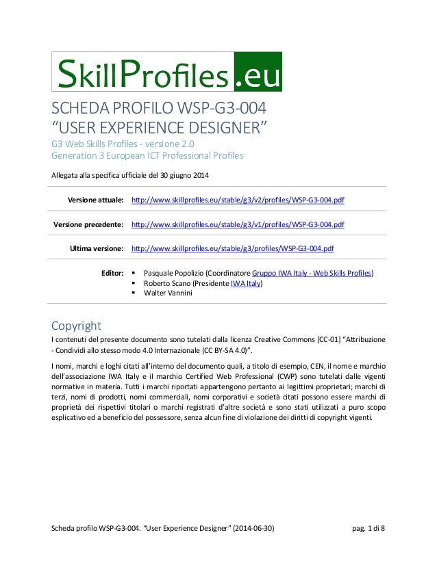 "SCHEDA PROFILO WSP-G3-004 ""USER EXPERIENCE DESIGNER"" G3 Web Skills Profiles - versione 2.0 Generation 3 European ICT Profe..."