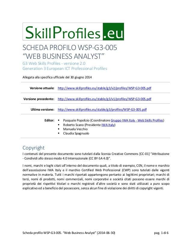 """SCHEDA PROFILO WSP-G3-005 """"WEB BUSINESS ANALYST"""" G3 Web Skills Profiles - versione 2.0 Generation 3 European ICT Professio..."""