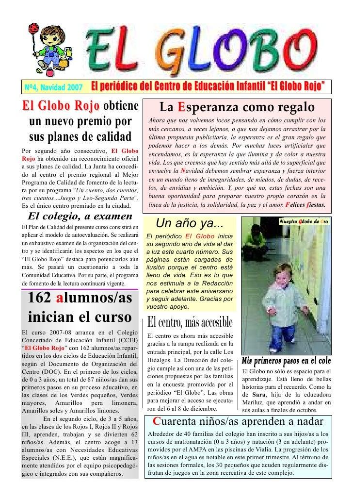 """Nº4, Navidad 2007            El periódico del Centro de Educación Infantil """"El Globo Rojo"""" El Globo Rojo obtiene          ..."""