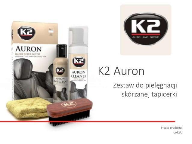 Zestaw do pielęgnacji skórzanej tapicerki Indeks produktu: G420 K2 Auron
