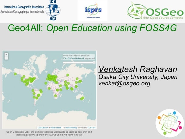 Open Geospatial Labs are being established worldwide to scale up research and teaching globally as part of the ICA-OSGeo-I...