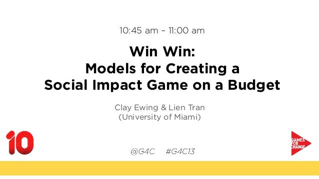 10:45 am – 11:00 amWin Win:Models for Creating aSocial Impact Game on a BudgetClay Ewing & Lien Tran(University of Miami)