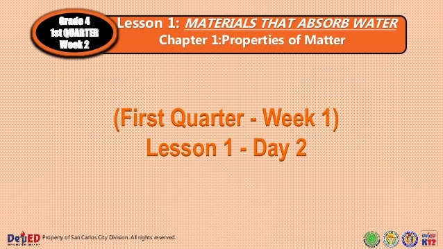 (First Quarter - Week 1) Lesson 1 - Day 2 Property of San Carlos City Division. All rights reserved. Lesson 1: MATERIALS T...