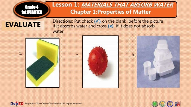 Directions: Put check () on the blank before the picture if it absorbs water and cross (x) if it does not absorb water. _...