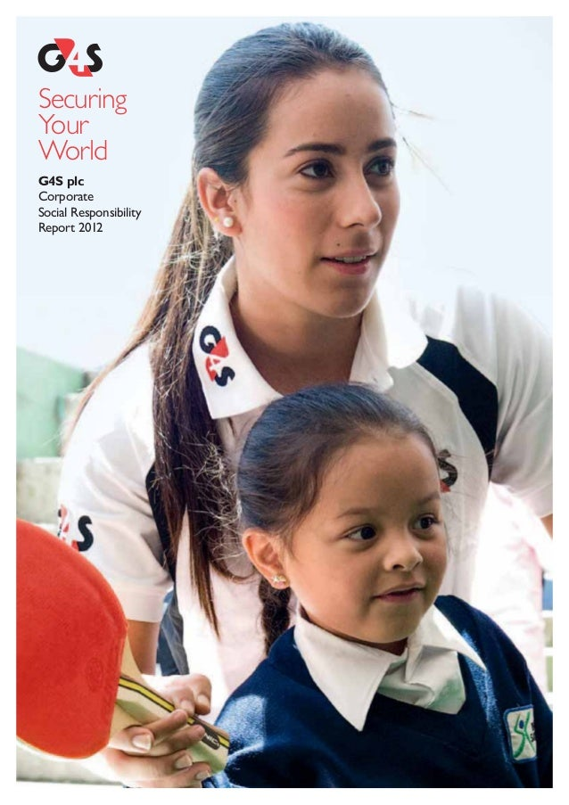 SecuringYour World  G4S plc  Corporate Social Responsibility Report 2012
