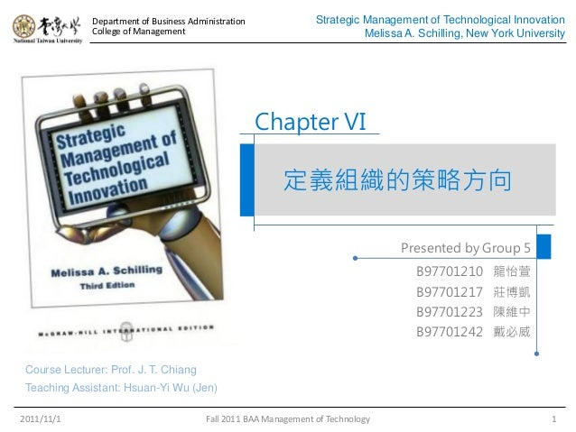 Department of Business Administration College of Management Strategic Management of Technological Innovation Melissa A. Sc...