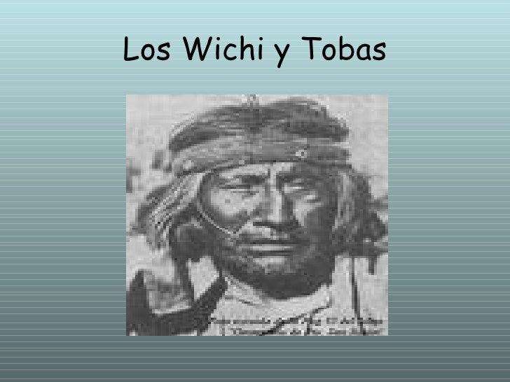 Los Wichi y Tobas