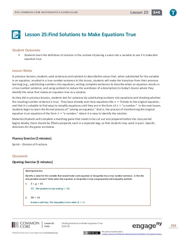 Lesson 25: Finding Solutions to Make Equations True Date: 4/23/14 250 ©2013CommonCore,Inc. Some rights reserved.commoncore...