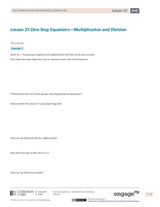 Lesson 27: One-Step Equations―Multiplication and Division Date: 4/25/14 S.114 114 ©2013CommonCore,Inc. Some rights reserve...