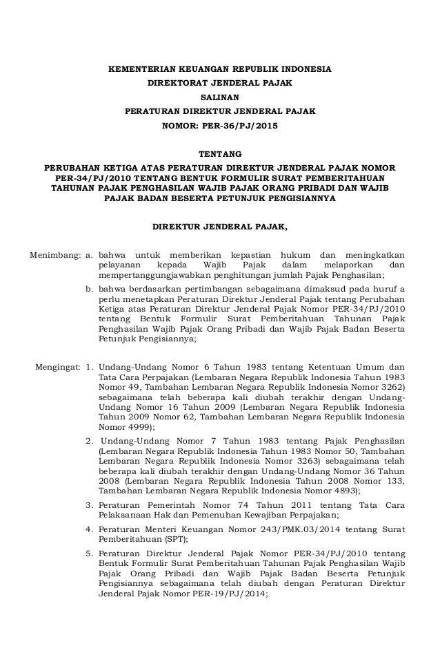KEMENTERIAN KEUANGAN REPUBLIK INDONESIA DIREKTORAT JENDERAL PAJAK SALINAN PERATURAN DIREKTUR JENDERAL PAJAK NOMOR: PER-36/...