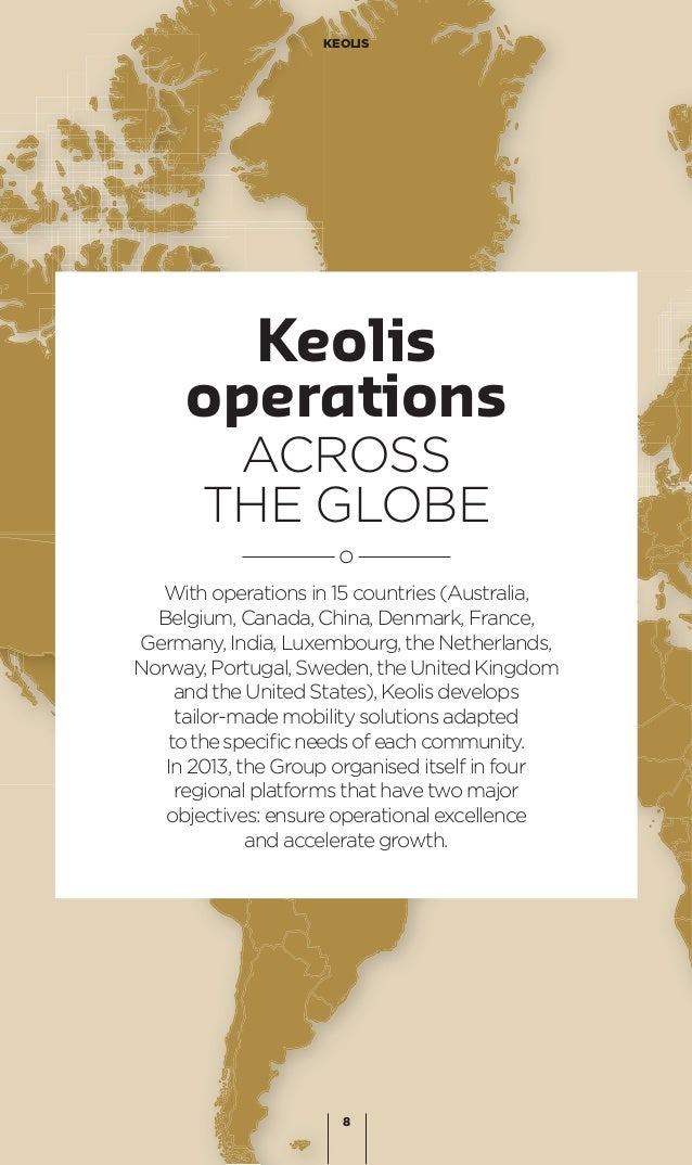 With operations in 15 countries (Australia, Belgium, Canada, China, Denmark, France, Germany, India, Luxembourg, the Nethe...