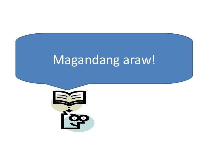 Magandang araw!