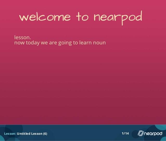Lesson: Untitled Lesson (6) 1/14
