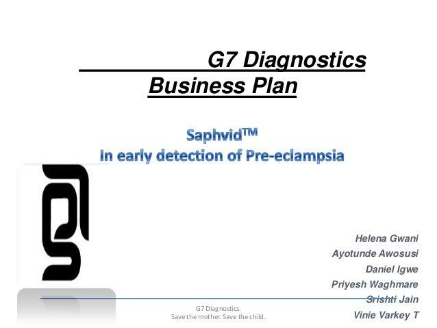 G7 DiagnosticsBusiness Plan                                         Helena Gwani                                     Ayotu...