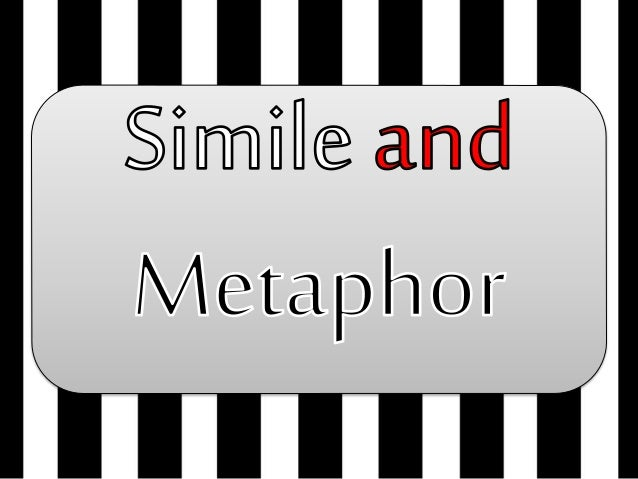 g7 simile and metaphor 2nd tri 1 638