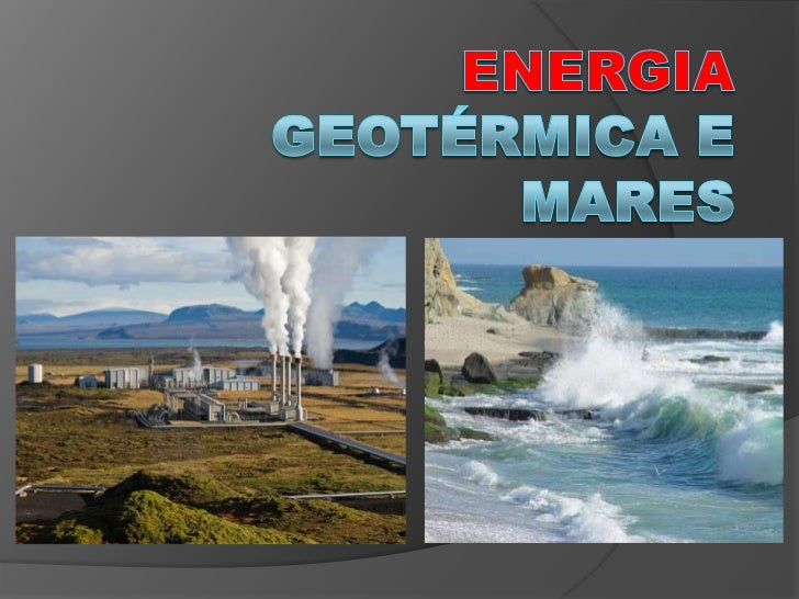 Energia Geotérmica Energia geotérmica ou energia  geotermal é a energia obtida a partir do  calor prov...