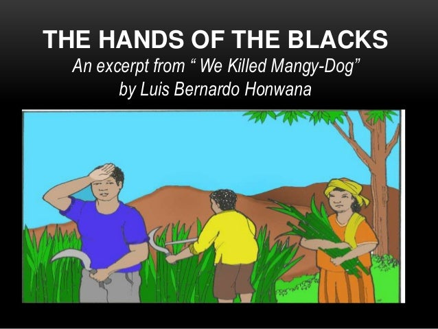 We Killed Mangy-Dog and Other Mozambican Stories – Luis Bernardo Honwana