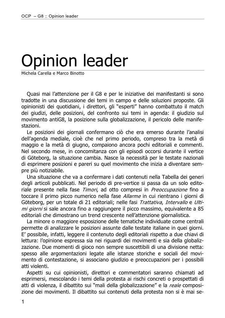 OCP – G8 :: Opinion leader     Opinion leader Michela Carella e Marco Binotto       Quasi mai l'attenzione per il G8 e per...