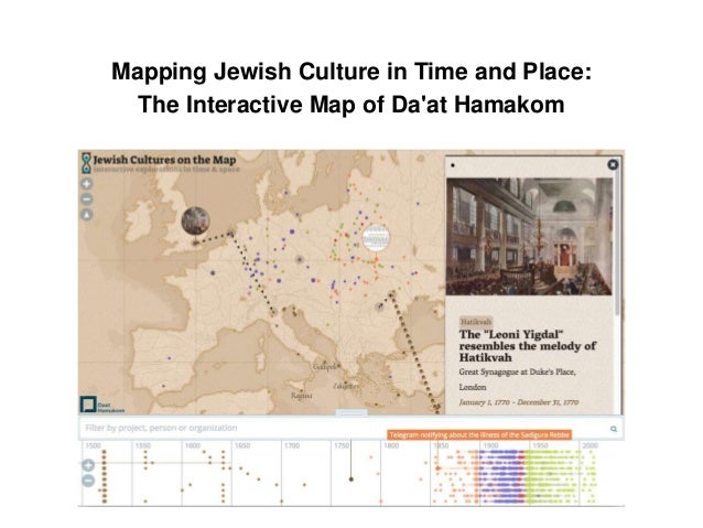 Mapping Jewish Culture in Time and Place: The Interactive Map of Da'at Hamakom