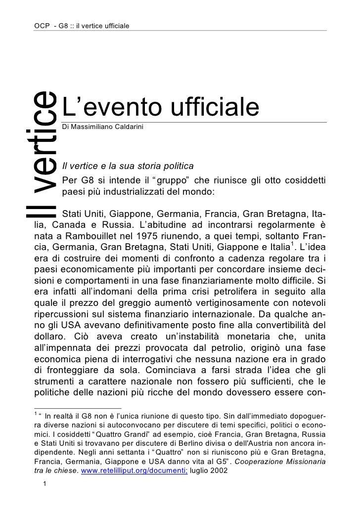 OCP - G8 :: il vertice ufficiale              L'evento ufficiale          Di Massimiliano Caldarini              Il vertic...