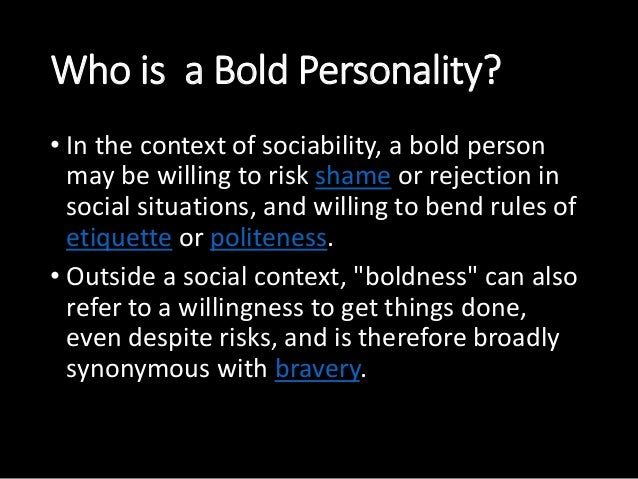110110116056-110110116063 & 10-039; 2. Who is a Bold Personality?