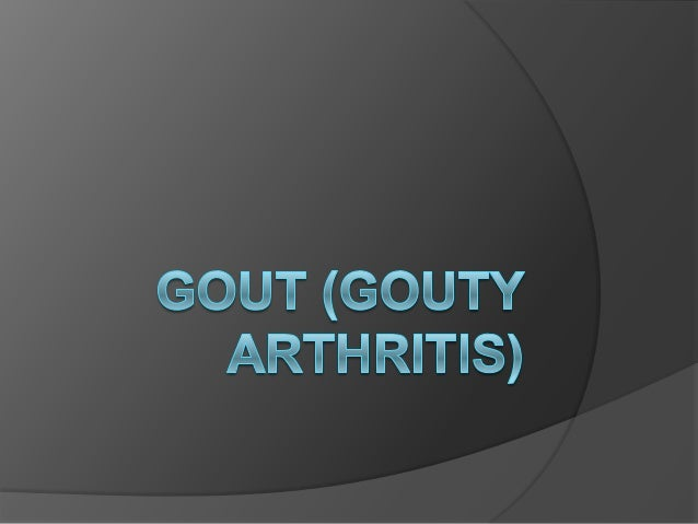 DEFINITION  Gout is characterized by sudden, severe attacks of pain, redness and tenderness in joints, often the joint at...