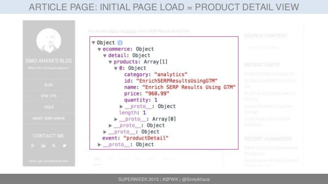SUPERWEEK 2015 | #SPWK | @SimoAhava ARTICLE PAGE: INITIAL PAGE LOAD = PRODUCT DETAIL VIEW