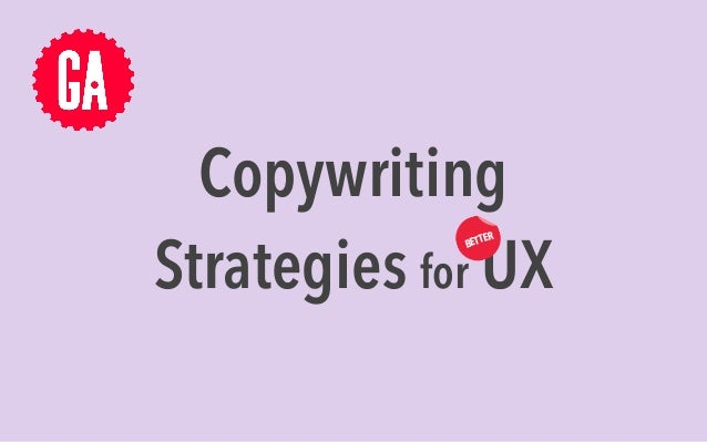 Copywriting Strategies for UX BETTER