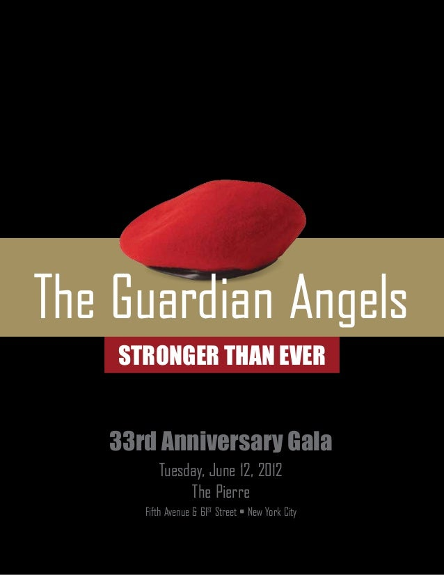 The Guardian Angels    StrongeR Than Ever   33rd Anniversary Gala         Tuesday, June 12, 2012              The Pierre  ...