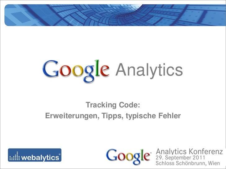 Analytics          Tracking Code:Erweiterungen, Tipps, typische Fehler