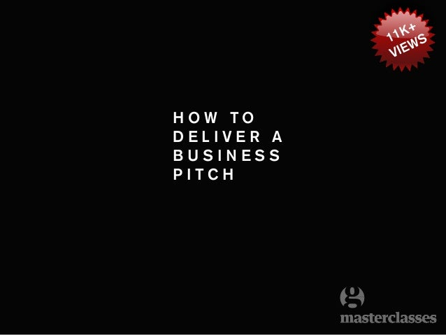 How to Deliver a Business Pitch
