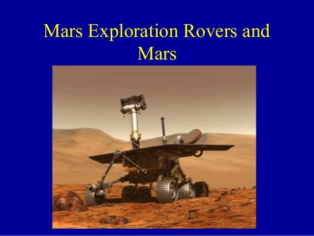 Mars Exploration Rovers and Mars