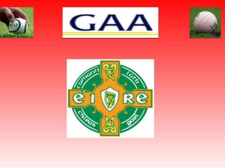 GAA- Gaelic football Association