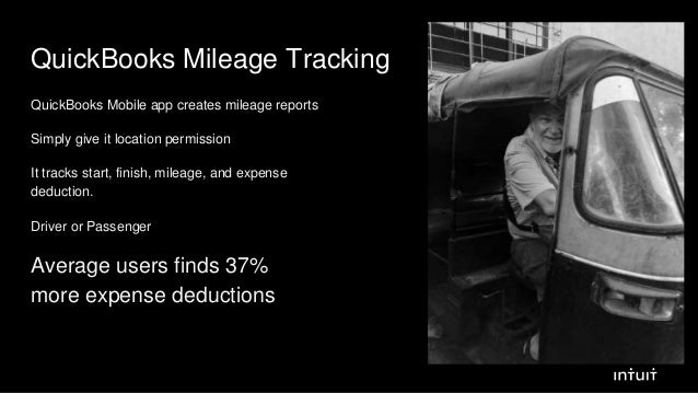 QuickBooks Mileage Tracking QuickBooks Mobile app creates mileage reports Simply give it location permission It tracks sta...