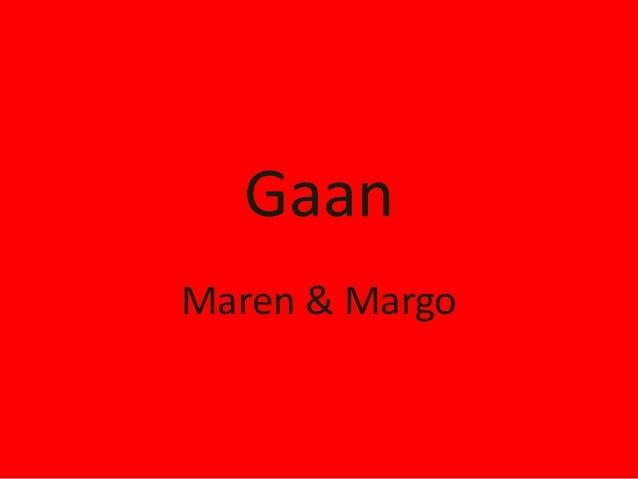 GaanMaren & Margo