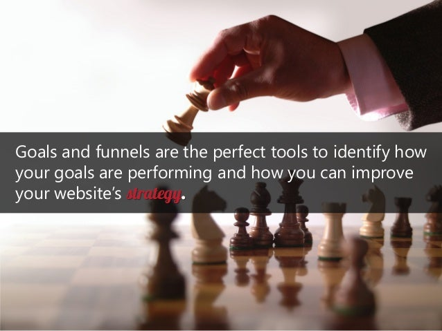Goals and funnels are the perfect tools to identify how your goals are performing and how you can improve your website's s...