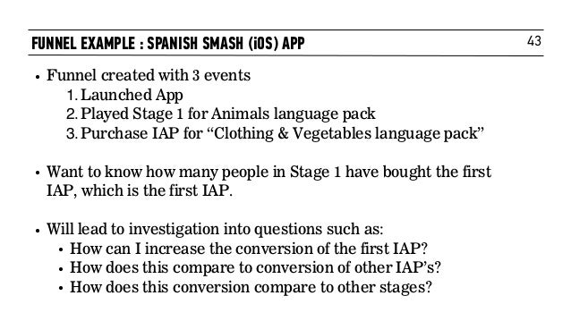 """43 • Funnel created with 3 events 1.Launched App 2.Played Stage 1 for Animals language pack 3.Purchase IAP for """"Clothing &..."""