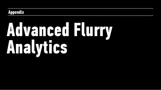 Advanced Flurry Analytics Appendix