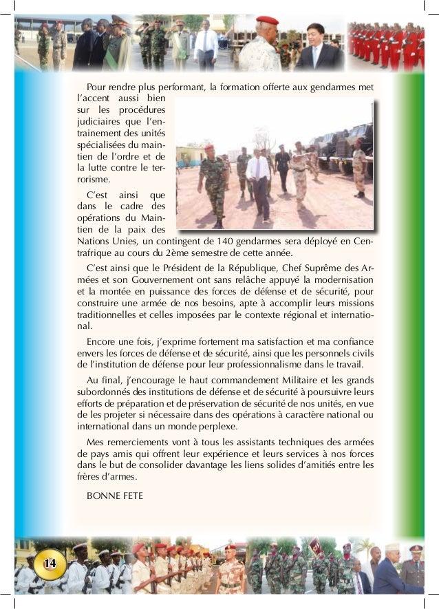 14 Pour rendre plus performant, la formation offerte aux gendarmes met l'accent aussi bien sur les procédures judiciaires ...