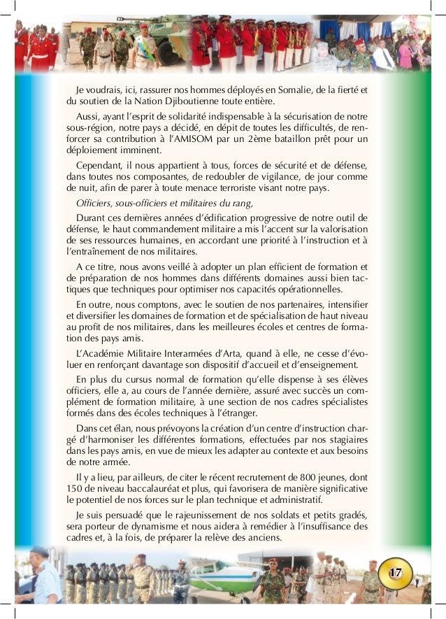 17 Je voudrais, ici, rassurer nos hommes déployés en Somalie, de la fierté et du soutien de la Nation Djiboutienne toute e...