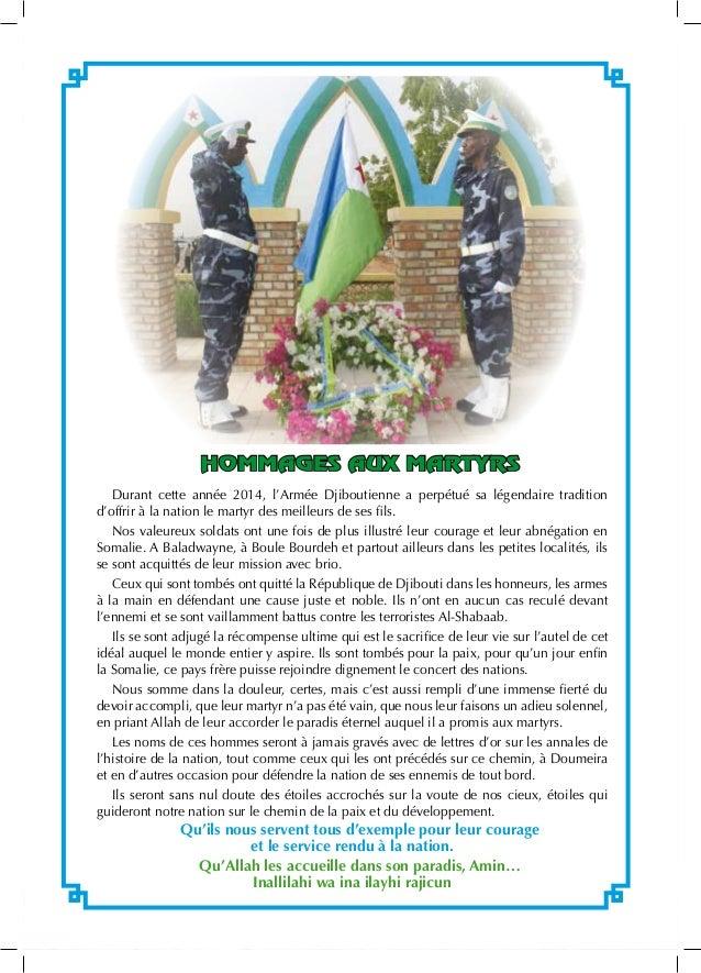 2 hommages aux Martyrs Durant cette année 2014, l'Armée Djiboutienne a perpétué sa légendaire tradition d'offrir à la nati...