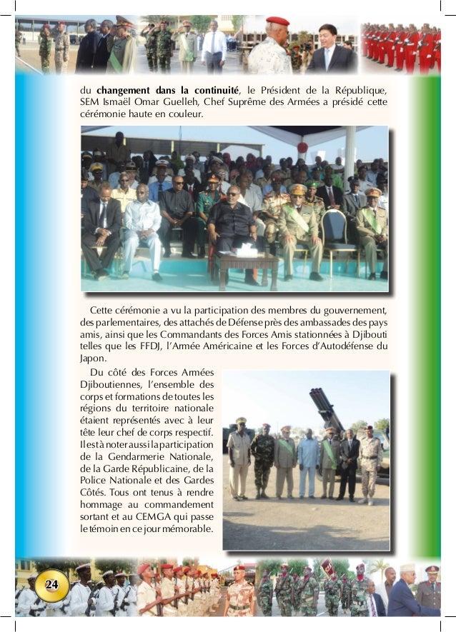 24 du changement dans la continuité, le Président de la République, SEM Ismaël Omar Guelleh, Chef Suprême des Armées a pré...