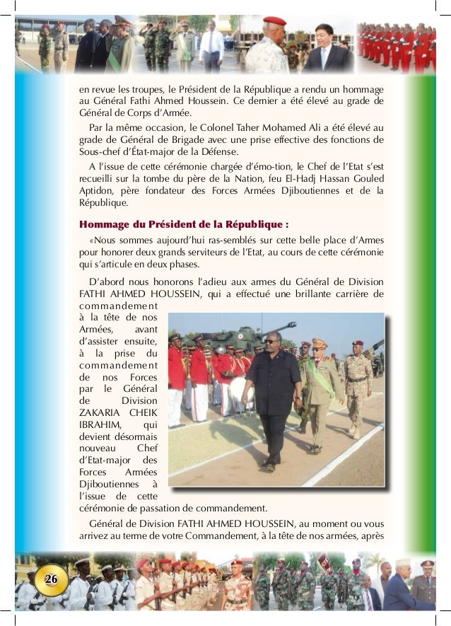 26 en revue les troupes, le Président de la République a rendu un hommage au Général Fathi Ahmed Houssein. Ce dernier a ét...