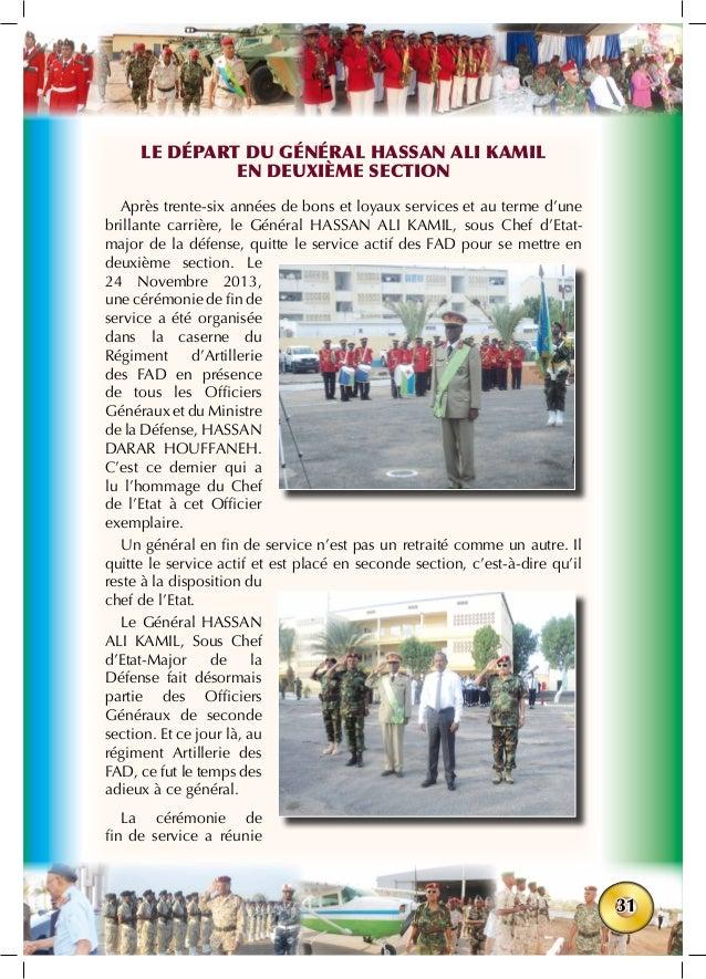31 Le départ du Général Hassan Ali Kamil en deuxième section Après trente-six années de bons et loyaux services et au term...