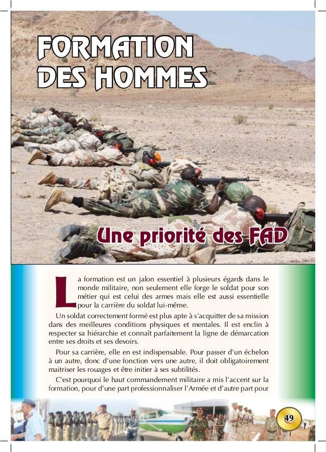 49 L a formation est un jalon essentiel à plusieurs égards dans le monde militaire, non seulement elle forge le soldat pou...