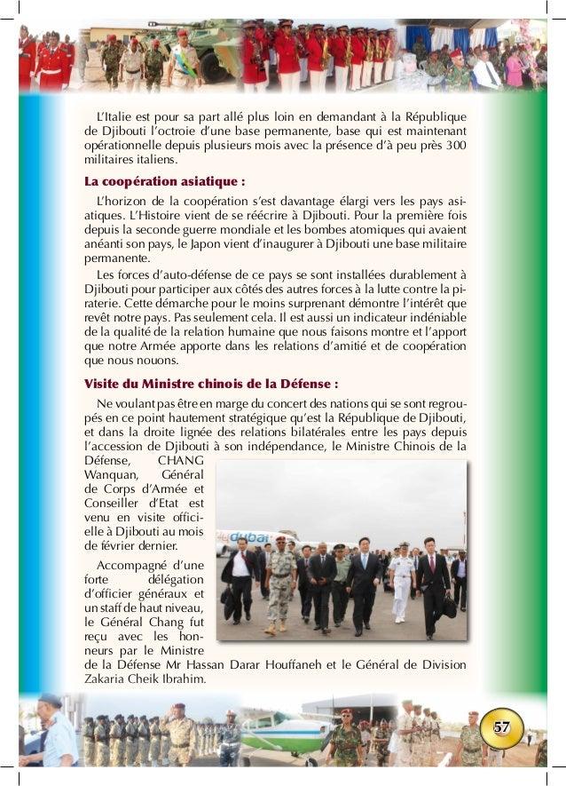 57 L'Italie est pour sa part allé plus loin en demandant à la République de Djibouti l'octroie d'une base permanente, base...