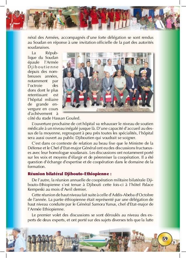 59 néral des Armées, accompagnés d'une forte délégation se sont rendus au Soudan en réponse à une invitation officielle de...