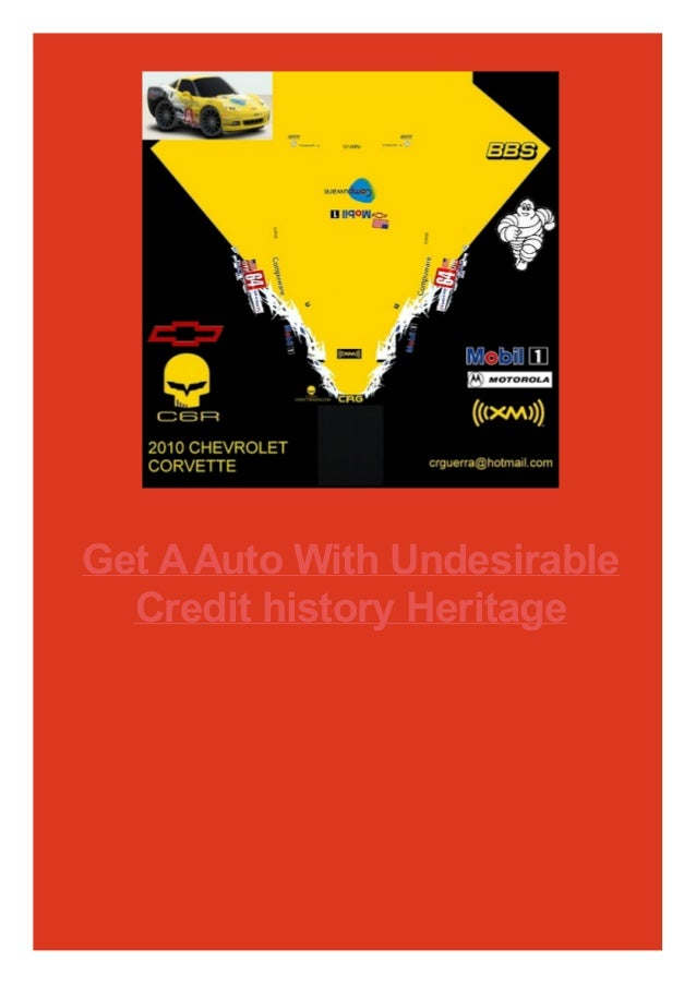 Get A Auto With Undesirable Credit history Heritage