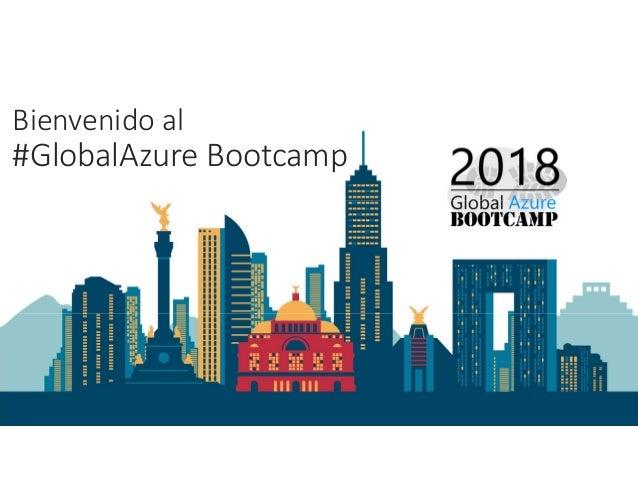 Bienvenido al #GlobalAzure Bootcamp