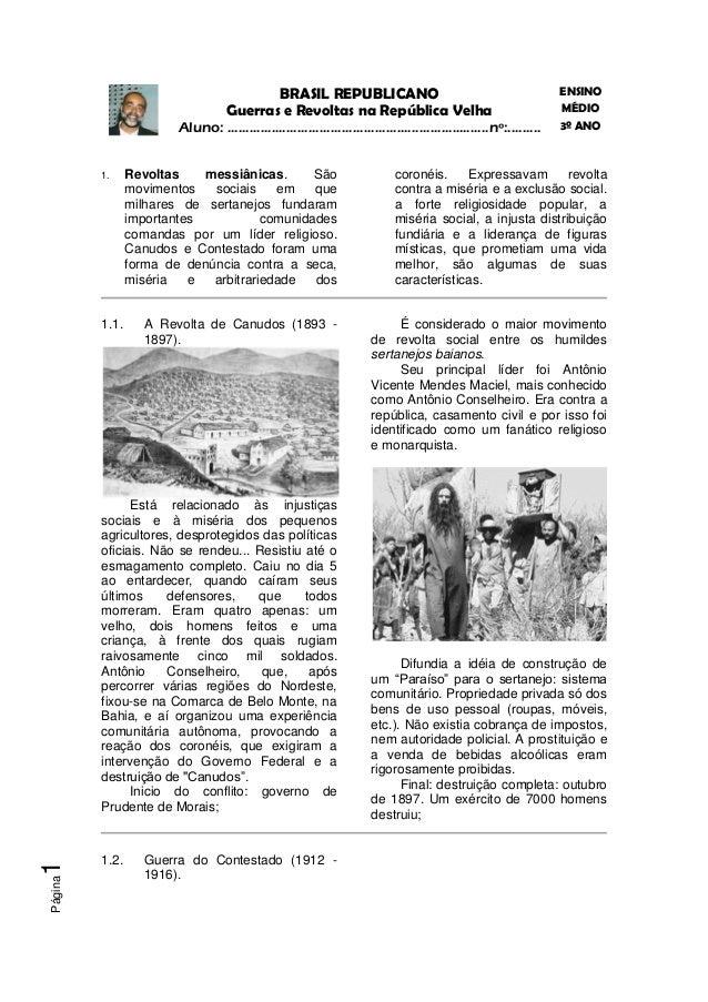 BRASIL REPUBLICANO                                                         ENSINO                                   Guerra...